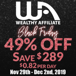 What is the Wealthy Affiliate Black Friday Special About? (2019)