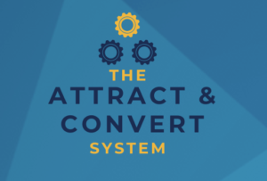 The Attract & Convert System Review