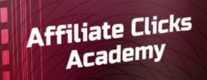 Affiliate Clicks Academy Review